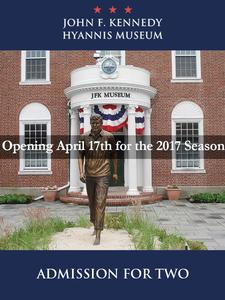 John F. Kennedy Hyannis Museum on Main Street in Hyannis is offering Buy One, Get One FREE Admission