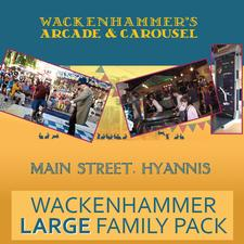 40% OFF a LARGE Family Pack at Wackenhammer's Clockwork Arcade, on Main Street - Hyannis - NOT VALID IN JULY