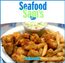 Seafood Sam's in FALMOUTH is offering $30 towards food, for only $15