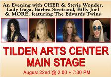 The Edwards Twins - World Famous Impersonators -  are offering 30% OFF a Ticket to their August 22nd Performance at Tilden Arts Center at Cape Cod Community College