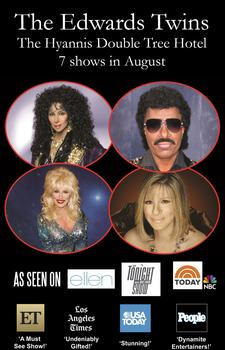 45% OFF A Evening with Cher, Lionel Richie, Dolly, Bocelli, Barbara Streisand & More - Master Las Vegas Impersonators The Edwards Twins at Double Tree by Hilton Cape Cod