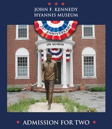 John F. Kennedy Hyannis Museum on Main Street in Hyannis is offering Admission for TWO for only $15 (42% Savings)