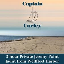 50% OFF a 3 hour Private Jeremy Point Jaunt for Up to Four(4) with Captain Curley Sailing Charters in Wellfleet Harbor